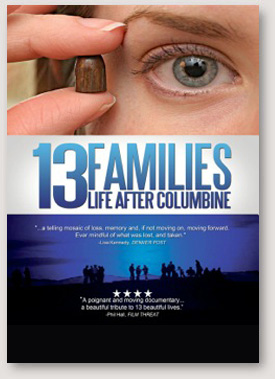 13 FAMILIES: LIFE AFTER COLUMBINE